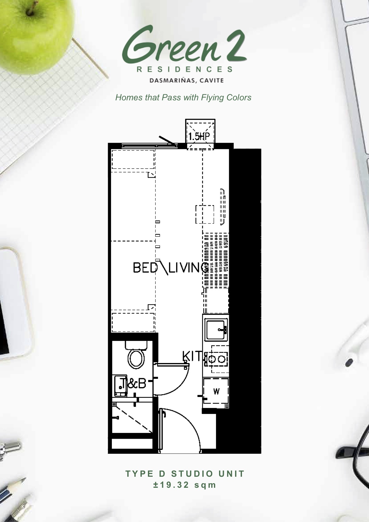TYPE D STUDIO UNIT ±19.32 sqm